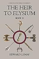 The Heir to Elysium