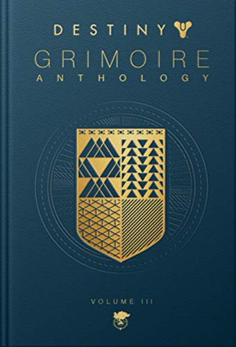 Compare Textbook Prices for Destiny Grimoire Anthology, Volume III: War Machines  ISBN 9781950366248 by Bungie  Inc.