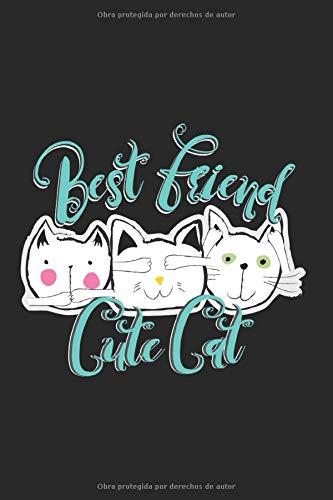 Best Friend Cute Cat Design For A Cat Lover: Crazy Cat Lady Design Perfect Gift Amante felino que quiere hacer la próxima fiesta en el sofá