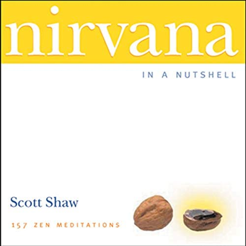 Nirvana in a Nutshell 157 Zen Meditations product image