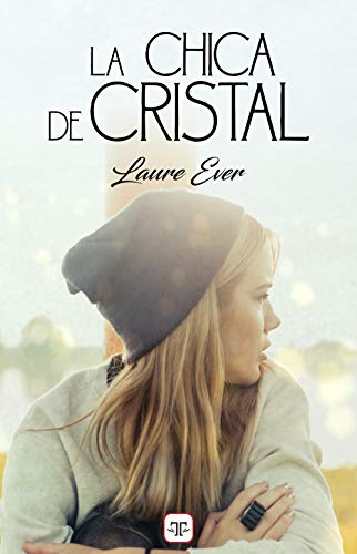 La chica de cristal - Laure Ever (Rom) 41PfYwh87GL