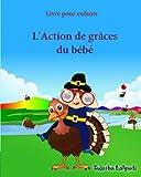 Livre pour enfants: Ou-est ma dinde (Thanksgiving): Livre bebe, Livre enfant (French Edition),Un livre d'images pour les enfants (Turkey book for children in French),French Picture book for babies