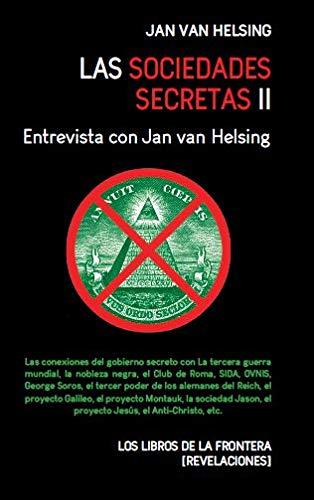 Las sociedades secretas II: Entrevista con Jan van Helsing: 2 (Revelaciones)