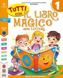 Tutti con il libro magico delle lettere 1. Per la Scuola elementare. Con e-book. Con espansione online