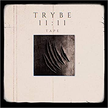 Trybe 11:11 Tape
