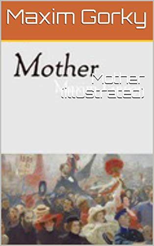Mother (illustrated) (English Edition)