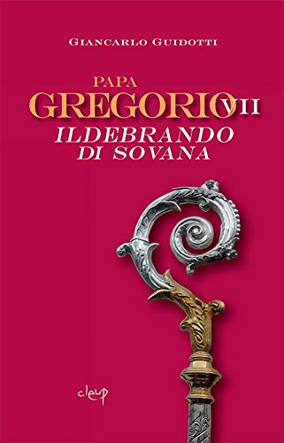 Papa Gregorio VII Ildebrando di Sovana
