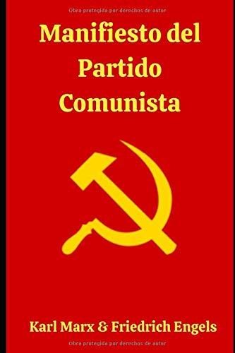 Manifiesto del Partido Comunista: El preludio del Comunismo