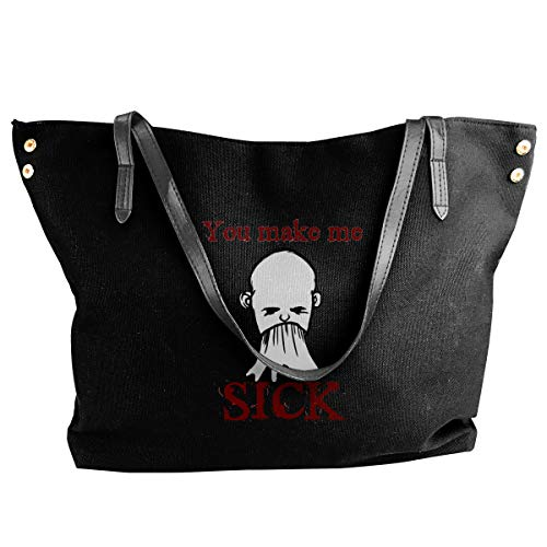 You Make Me Sick Women Style Canvas Large Tote Top Handle Bag Shopping Hobo Shoulder Bag, Large Size 18.1'' X 4.9'' X 12.99''