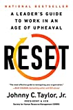 Reset: A Leader's Guide to Work in an Age...