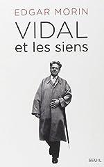 Vidal et les siens d'Edgar Morin