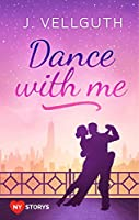Dance with me: New York Lovestorys