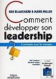 Comment développer son leadership - 6 préceptes pour les managers