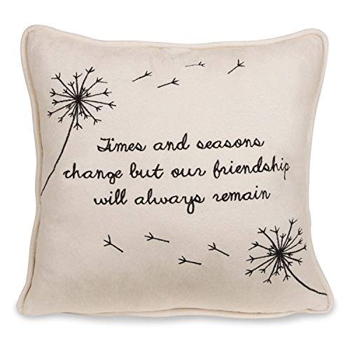 Pavilion Gift Company Dandelion Wishes - Times and Seasons Change but Our Friendship Will Always Remain 12