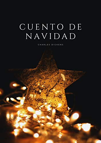 Cuento de Navidad: Una Obra Completa de Charles Dickens - Amazon Books