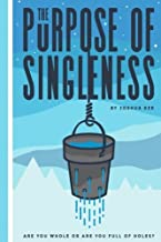 Best the purpose of singleness joshua eze Reviews