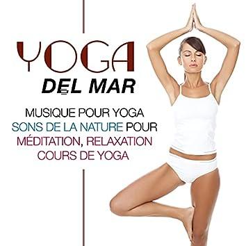 Yoga del Mar: Musicothérapie et Ambient Music pour Relax et Dormir, Musique pour Yoga, Sons de la Nature pour Meditation, Relaxation et Cours de Yoga