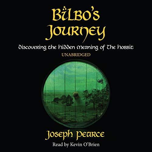 Bilbo's Journey Audiobook By Joseph Pearce cover art