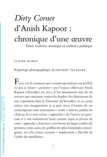 Dirty Corner d'Anish Kapoor : chronique d'une oeuvre: Entre violence artistique et violence politique