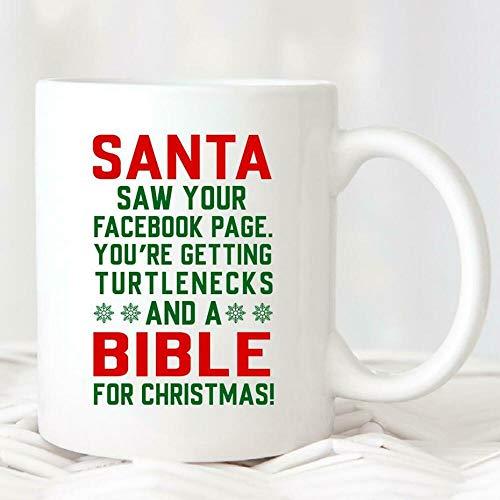 Kaffeetasse, Teetasse, 325 ml, Santa Saw Your Facebook Page You're Getting Turtlenecks and A Bible for Teetasse, Kaffeetasse, Geschenk für Frauen und Männer, 325 ml