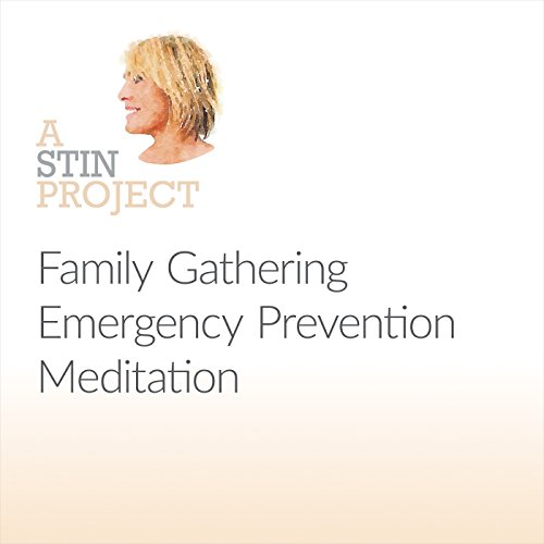 Family Gathering Emergency Prevention Meditation cover art