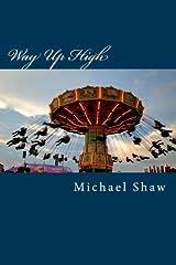 Way Up High Paperback