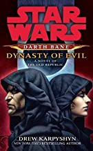Darth Bane( Dynasty of Evil( A Novel of the Old Republic)[SW DARTH BANE DYNASTY OF EVIL][Mass Market Paperback]
