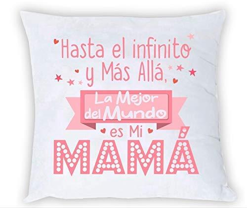 COJIN con Frase hasta EL Infinito Y MÁS ALLÁ LA Mejor ES MI MAMÁ Regalo Madre Regalo Abuela Dia DE LA Madre
