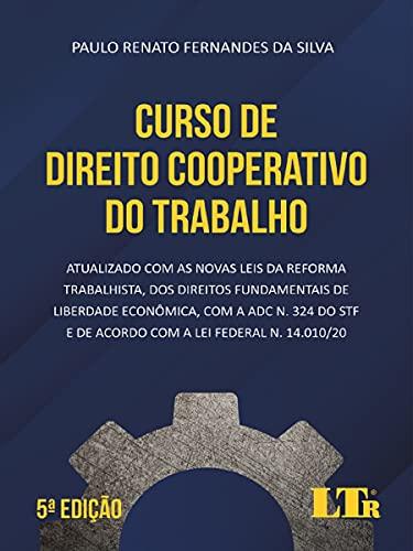 Curso de Direito Cooperativo do Trabalho 5ª Edição