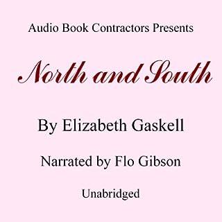 North and South                   Auteur(s):                                                                                                                                 Elizabeth Gaskell                               Narrateur(s):                                                                                                                                 Flo Gibson                      Durée: 16 h et 4 min     Pas de évaluations     Au global 0,0