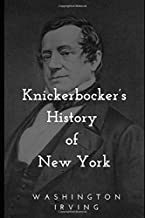 Best knickerbocker history of new york washington irving Reviews