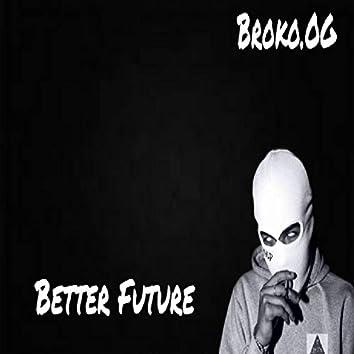 OG Better Future