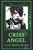 Criss Angel Coloring Book: Spark Curiosity and Explore The World of Criss Angel