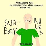 Submarine Boy Rules (feat. SakoonI!)