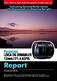 Foton Electric Photo Books Photographer Portfolio Series 116 Panasonic LEICA DG SUMMILUX 12mm / F1.4 ASPH. Report: Photographed with LUMIX GX8 (English Edition)