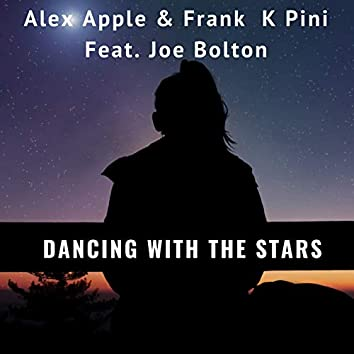 Dancing with the Stars (feat. Joe Bolton)