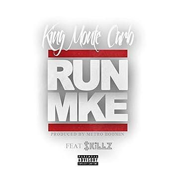 Run MKE (feat. $killz)