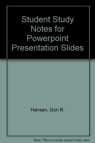 Student Study Notes for Powerpoint Presentation Slides: Management Accounting by Hansen Don R. Compton Ted Mowen Maryanne M. (1997-01-01) Paperback