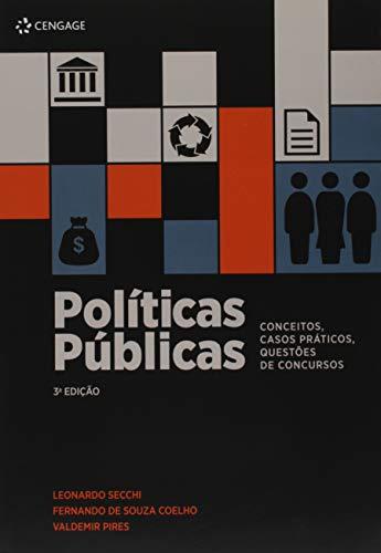 Políticas Públicas: Conceitos, Casos Práticos, Questões De Concursos