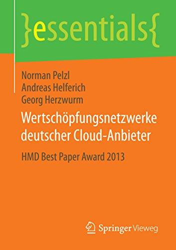Wertschöpfungsnetzwerke deutscher Cloud-Anbieter: HMD Best Paper Award 2013 (essentials)