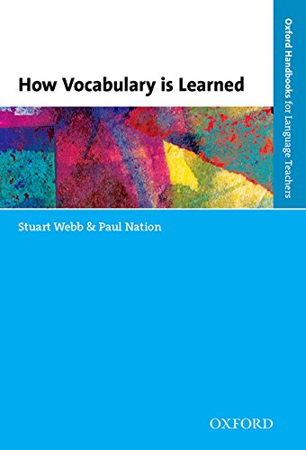 How Vocabulary Is Learned (Oxford Handbooks for Language Teachers) (Spanish Edition)