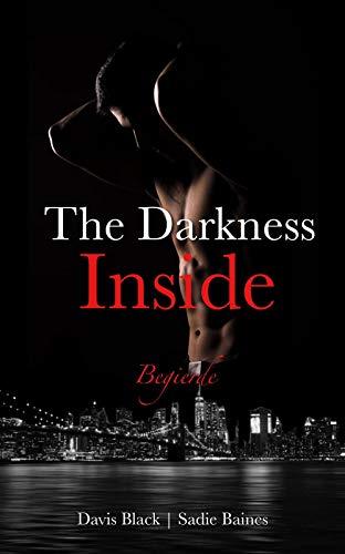 The Darkness Inside: Begierde |2|