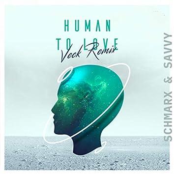 Human To Love (Veck Remix)