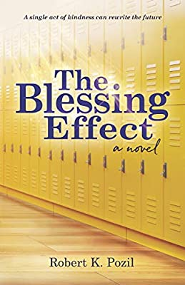 The Blessing Effect: A Single Act of Kindness Can Rewrite the Future from Turning Page Books