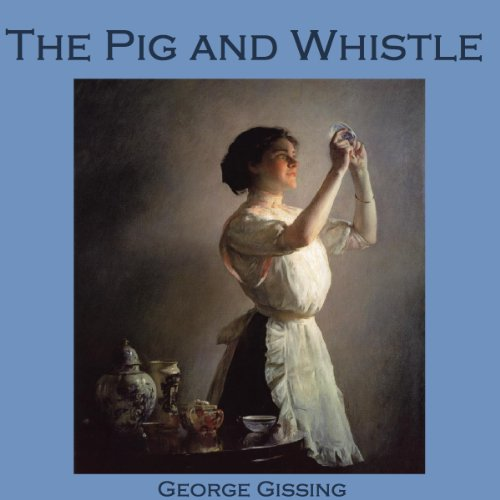 The Pig and Whistle audiobook cover art