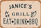 BNIST Janice'S Grill Eat Drink BBQ Vintage Metal Old Tin Sign Advertencia Nueva Placa Cartel de pared Retro Art Sign Uso en cualquier lugar 20x30cm