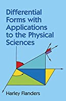 Differential Forms with Applications to the Physical Sciences (Dover Books on Mathematics)