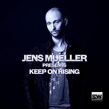 Jens Mueller Presents Keep on Rising