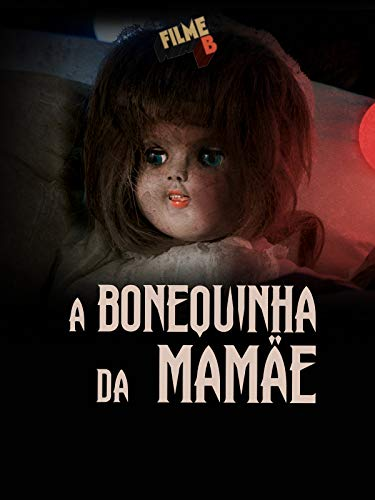 B Movie - The Doll