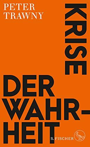 Krise der Wahrheit (German Edition)